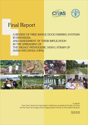 A Review of Free Range Duck Farming Systems in Indonesia and Assessment of Their Implication in the Spreading of the Highly Pathogenic (H5N1) Strain of AI 2006