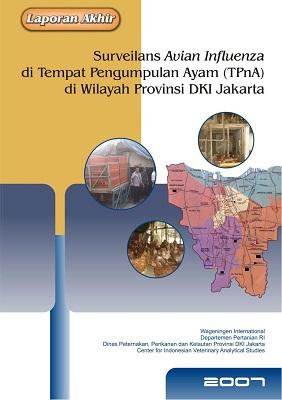 Surveilans Avian Influenza di Tempat Pengumpulan Ayam (TPnA) di Wilayah Provinsi DKI Jakarta 2007