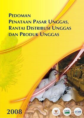 Pedoman Penataan Pasar Unggas, Rantai Distribusi Unggas dan Produk Unggas 2008