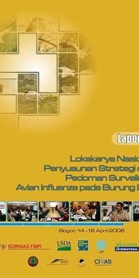 Lokakarya Nasional Penyusunan Strategi dan Pedoman Surveilans Avian Influenza pada Burung Liar 2008