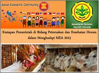 Kesiapan Pemerintah di Bidang Peternakan dan Kesehatan Hewan dalam Menghadapi MEA 2015