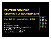 Penyakit Zoonosis di Dunia dan Indonesia_Prof. DR. Dr. Nasrin Kodim, MPH
