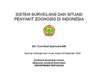 Sistem Surveilans dan Situasi Penyakit Zoonosa di Indonesia_Drh. Turni Rusli Syamsudin,MM