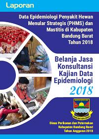 Laporan Data Epidemiologi PHMS dan Mastitis di Kab Bandung Barat Th 2018
