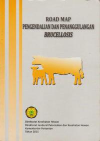 Road Map Pengendalian dan Penanggulangan Brucellosis